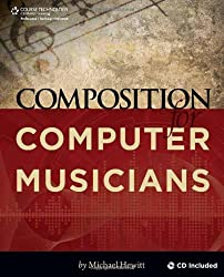 Composition for Computer Musicians by Michael Hewitt (2009-03-23)