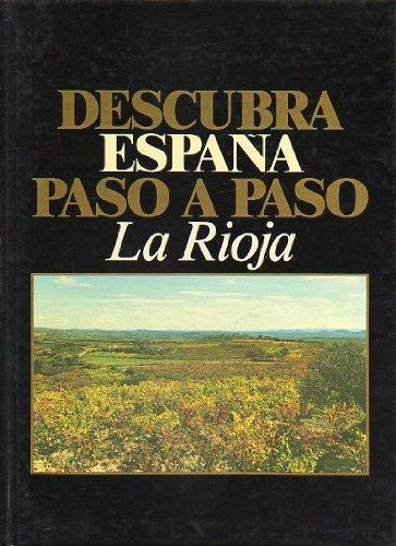 DESCUBRA ESPAÑA PASO A PASO. Vol. 26. LA RIOJA.