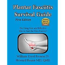 Plantar Fasciitis Survival Guide