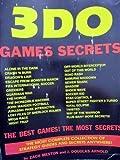 3Do Games Secrets (Gaming Mastery) by Meston, Zach, Arnold, J. Douglas (1995) Paperback - Sandwich Islands Pub