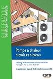 Pompe à chaleur air/air et air/eau: Chauffage et rafraîchissement en maison individuelle - Conception mise en oeuvre