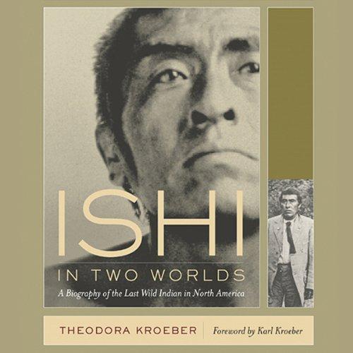 Ishi in Two Worlds  Audiolibri