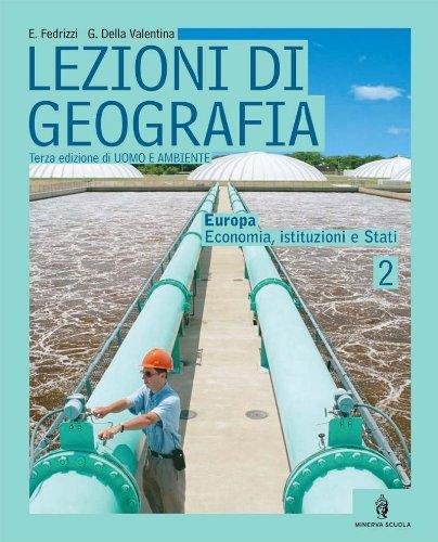 Lezioni di geografia. Per la Scuola media: 2
