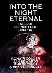 Into The Night Eternal: Tales Of French Folk Horror