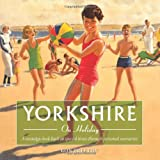 YORKSHIRE ON HOLIDAY