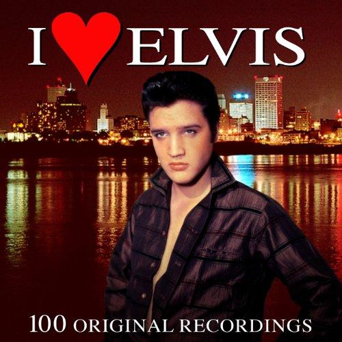 I Love Elvis - 100 Original Re...