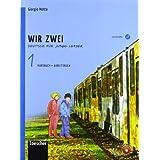Wir zwei. Kursbuch-Arbeitsbuch. Con espansione online. Con CD Audio formato MP3. Per la Scuola media: 1