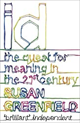 ID: The Quest for Meaning in the 21st Century