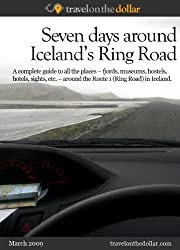 Seven Days around Iceland's Ring Road (World Travel Guides)
