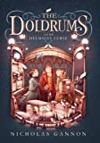 The Doldrums and the Helmsley Curse (The Doldrums, Book 2)
