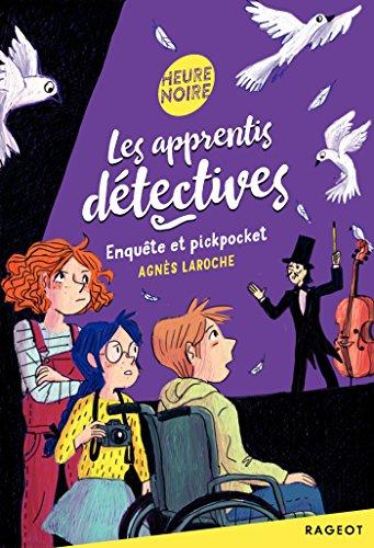 Les apprentis détectives (1) : Enquête et pickpocket