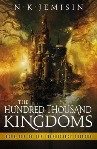 The Hundred Thousand Kingdoms: Book 1 of the Inheritance Trilogy (English Edition) por N.K. Jemisin