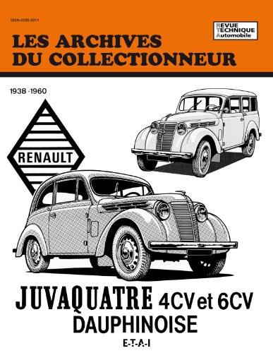 Les archives du collectionneur : Renault – Juvaquatre et Dauphinoise, 1938-1960, N°26