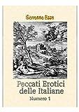 Peccati erotici delle Italiane Vol. 1