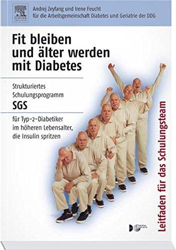 Fit bleiben und älter werden mit Diabetes, Leit par Irene Feucht