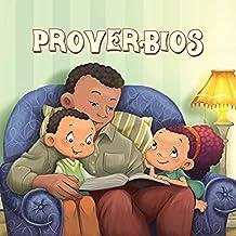 Proverbios para niños: Sabiduría Bíblica para niños (Capítulos de la Biblia para niños nº 9)