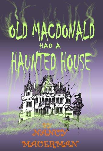 Old MacDonald Had A Haunted House (English Edition)