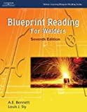 Blueprint Reading for Welders (Delmar Learning Blueprint Reading) by A.E. Bennett (2004-12-28)