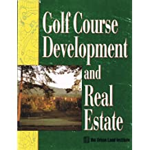 Golf Course Development and Real Estate by Desmond Muirhead (1994-06-02)