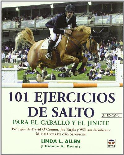101 ejercicios de salto para el caballo y el jinete por Linda L. Allen