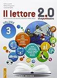 Il lettore 2.0. Per la Scuola media. Con e-book. Con espansione online: 3