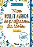 Mon Bullet Agenda de professeur des écoles 2019/2020 - Plein d'idées et d'astuces pour une année réussie