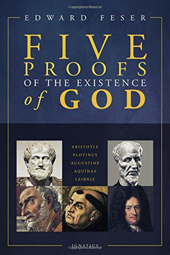 Five Proofs of the Existence of God por Edward Feser