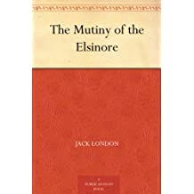 The Mutiny of the Elsinore (English Edition)