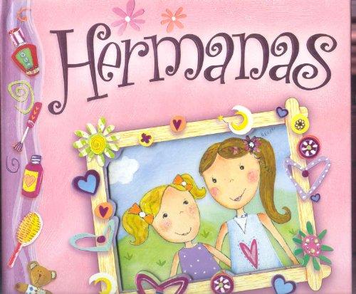 Hermanas/Sisters: Un Libro Con Sorpresas!