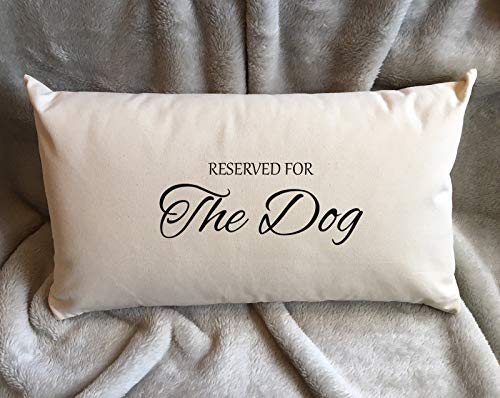 Prz0vprz0v Dog Lover Gift Cushion Cover Gift Reserved for The Dog Gift Pillow Cover Gift Oblong Cushion Cover Pillow Cover Gifts Cat Lover Cushion Case 12 x 20 Inch