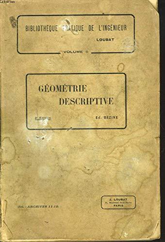 COURS DE GEOMETRIE DESCRIPTIVE A L'USAGE DES ECOLES D4ARTS ET METIERS. par ED. BEZINE