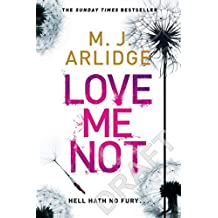 Love Me Not: DI Helen Grace 7 (formerly titled Follow My Leader) (Detective Inspector Helen Grace, Band 7)