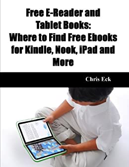 Free E-Reader and Tablet Books: Where to Find Free Ebooks for ...