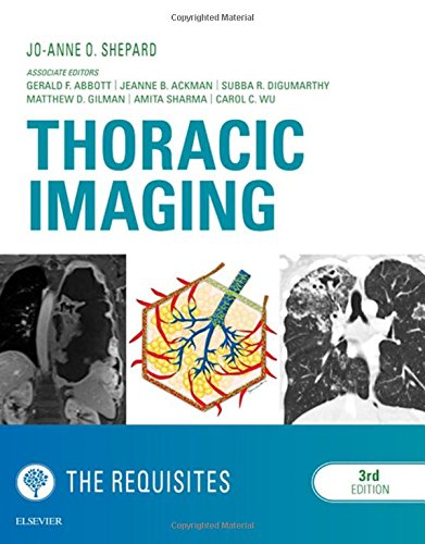 Thoracic Imaging The Requisites, 3e (Requisites in Radiology) por Jo-Anne O Shepard MD