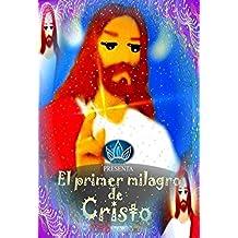 El primer milagro de Cristo