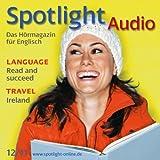 Spotlight Audio - Read and succeed. 12/2011: Englisch lernen Audio – Bücher lesen und lernen