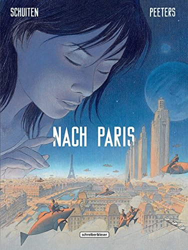 Nach Paris: Teil 1 von 2 (Die geheimnisvollen Städte)