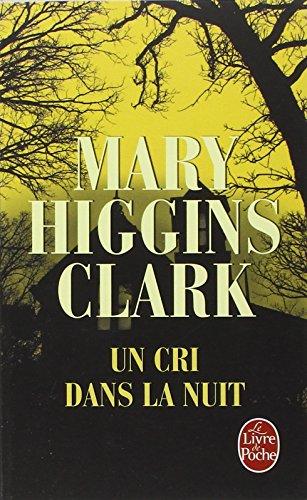 Un cri dans la nuit par Mary Higgins Clark