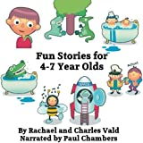 Seven Fun Stories for 4-7 Year Olds