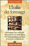 L'Italia dei formaggi