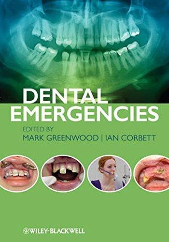 Dental Emergencies by Mark Greenwood (2012-04-10)