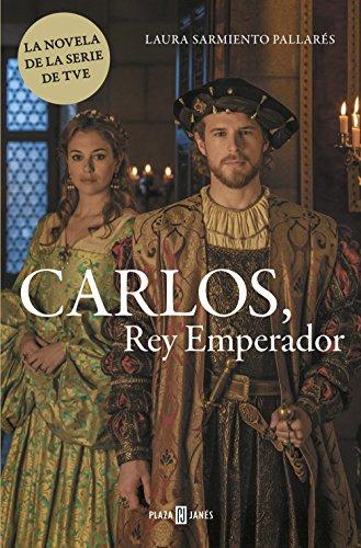 Carlos, Rey Emperador por Laura Sarmiento Pallarés