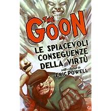 Le spiacevoli conseguenze della virtù. The Goon