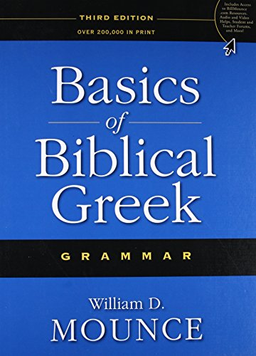 Basics of Biblical Greek Grammar 3rd ed