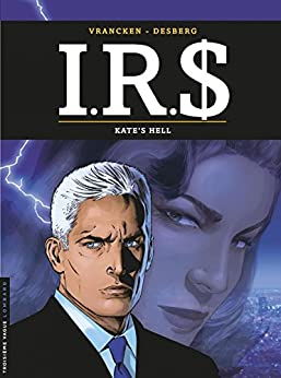 I.R.$ - Tome 18 - Kates Hell