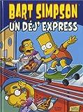 Bart Simpson, Tome 7 : Un déj' express