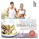 Patric Heizmann: Gesunde Ernährung (Taschenbuch)