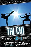 Image de Tai Chi: The Ultimate 2 in 1 Guide to Mastering Tai Chi for Beginners and Tai Chi! (Tai Ch