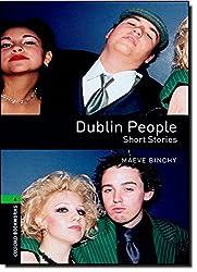 Oxford Bookworms Library: 10. Schuljahr, Stufe 3 - Dublin People: Short Stories. Reader