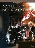 Van Helsing contre Jack l'Éventreur T2 - La Belle de ...
